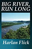 img - for Big River, Run Long book / textbook / text book