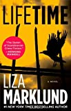 Lifetime: A Novel (Annika Bengtzon) (1451607008) by Marklund, Liza