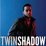 Confess Twin Shadow
