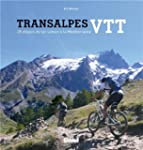 Transalpes � VTT : 25 �tapes du L�man...