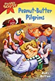 Peanut-Butter Pilgrims (Pee-Wee Scouts, No. 6) (044040066X) by Delton, Judy