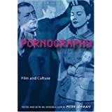 Pornography: Film and Cultureby Peter Lehman