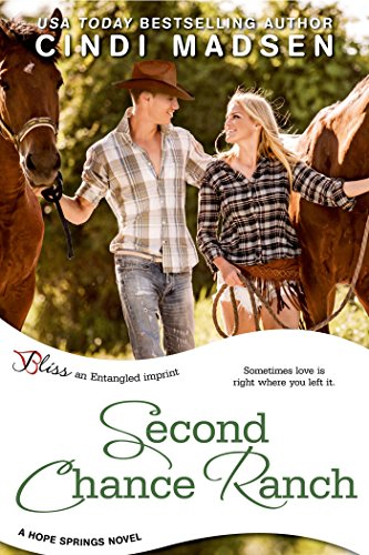 Second Chance Ranch: a Hope Springs novel (Entangled Bliss)