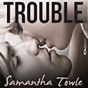 Trouble | [Samantha Towle]