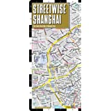 Streetwise Shanghai Map - Laminated City Center Street Map of Shanghai, Chinaby Streetwise Maps Inc.