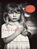 Fault Lines (Thorndike Reviewers' Choice) (141041115X) by Huston, Nancy