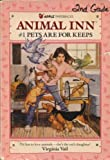 img - for Pets Are for Keeps (Animal Inn, No. 1) book / textbook / text book