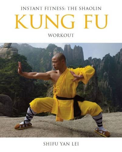 Instant Fitness The Shaolin Kung Fu Workout (Instant Health The Shaolin Qigong Workou) [Shi, Shifu Yan Lei] (Tapa Blanda)