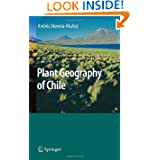 Plant Geography of Chile (Plant and Vegetation)