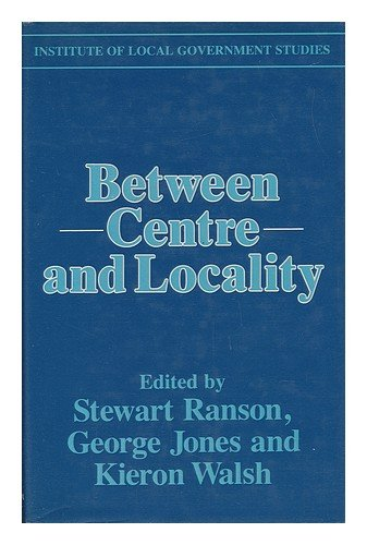 Between Centre and Locality: The Politics of Public Policy (Institute of Local Government Studies) PDF