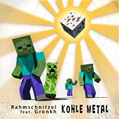 Kohle Metal [feat. Gronkh]