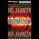 Storm Cycle (       UNABRIDGED) by Iris Johansen, Roy Johansen Narrated by Tanya Eby
