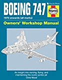 img - for Boeing 747 Owners' Workshop Manual: An insight into owning, flying, and maintaining the iconic jumbo jet book / textbook / text book