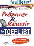 Pr�parer et r�ussir le TOEFL iBT : Gr...