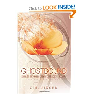 Ghostbound 2 - US-Edition: Call from the Other Side (Ghostbound - US-Edition) (Volume 2) by C. M. Singer, Diane Ashfield, Classira Yeo and Claudia Rapp