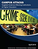 Campus Attacks:  Targeted Violence Affecting Institutions of Higher Education (1481227971) by Drysdale, Diana A.