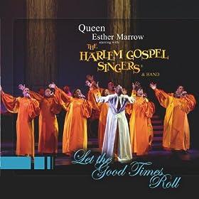 Queen Esther Marrow starring with The Harlem Gospel Singers