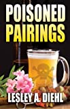 Poisoned Pairings (Hera Knightsbridge Mysteries)
