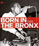 Born in the Bronx: Die Anf�nge des Hi...