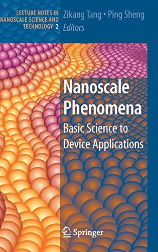 Nanoscale Phenomena: Basic Science To Device Applications (Lecture Notes In Nanoscale Science And Technology)