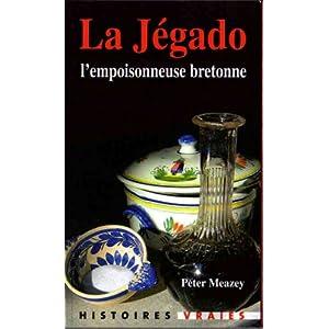 La Jegado l'empoisonneuse bretonne
