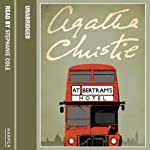 At Bertram's Hotel (       UNABRIDGED) by Agatha Christie Narrated by Stephanie Cole