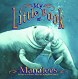 img - for My Little Book of Manatees book / textbook / text book