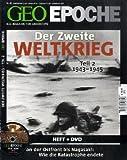 GEO Epoche (mit DVD) / GEO Epoche mit DVD 44/2010 Der 2. Weltkrieg Teil 2, 1942-1945