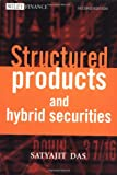 img - for Structured Products & Hybrid Securities (Wiley Frontiers in Finance) book / textbook / text book