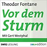 Vor dem Sturm | Theodor Fontane