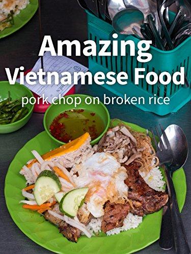 Amazing Vietnamese Food - Pork Chop on Broken Rice!