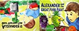 Alexander and the Great Food Fight / Alexander and the Great Vegetable Feud