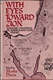 img - for With Eyes Toward Zion: Scholars Coloquium on America-Holy Land Studies book / textbook / text book