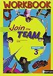 Anglais 3e Join the team : Workbook A...