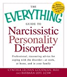 img - for The Everything Guide to Narcissistic Personality Disorder (Everything (Self-Help)) book / textbook / text book