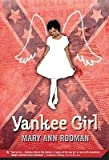 img - for [(Yankee Girl )] [Author: Mary Ann Rodman] [Dec-2008] book / textbook / text book