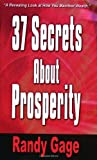 37 Secrets about Prosperity