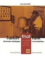 Talkin' that talk - Le langage du blues, du jazz et du rap