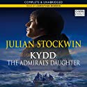 The Admiral's Daughter: A Thomas Kydd Adventure, Book 8 Audiobook by Julian Stockwin Narrated by Christian Rodska