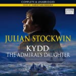 The Admiral's Daughter: A Thomas Kydd Adventure, Book 8 (       UNABRIDGED) by Julian Stockwin Narrated by Christian Rodska