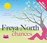 Freya North Chances (Unabridged Audiobook)