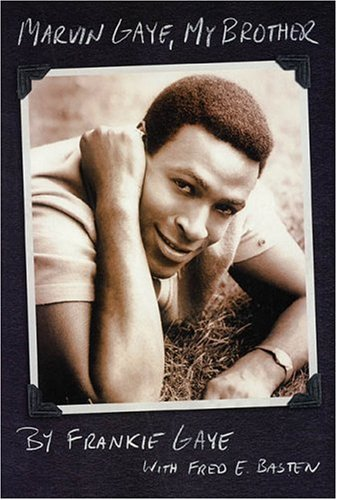 Marvin Gaye, My Brother, Frankie Gaye