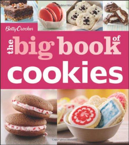Betty Crocker The Big Book of Cookies (Betty Crocker Big Book) by Betty Crocker