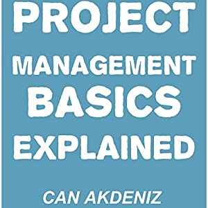 Project Management Basics Explained Audiobook