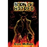 Born of Hatred (Hellequin Chronicles Book 2) ~ Steve McHugh