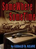 img - for SomeWhere SomeTime (Will Barrett Time Travel) book / textbook / text book