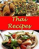 Thai: Thai Recipes - The Very Best Thai Cookbook (Thai recipes, Thai cookbook, Thai cooking, Thai recipe, Thai recipe book)