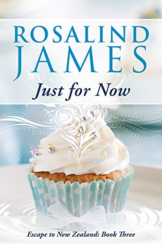 Just For Now by Rosalind James ebook deal