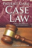 img - for Patient Care Case Law book / textbook / text book