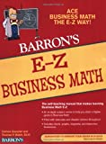 E-Z Business Math (Barrons E-Z)